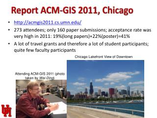 Report ACM-GIS 2011, Chicago