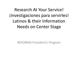 REFORMA President's Program