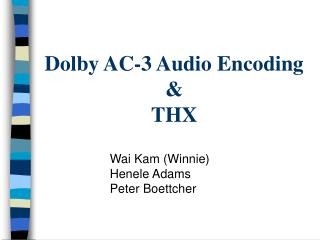 Dolby AC-3 Audio Encoding & THX