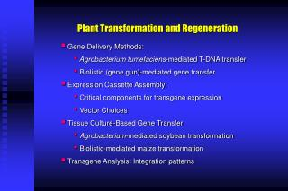Plant Transformation and Regeneration