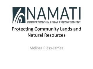 Protecting Community Lands and Natural Resources