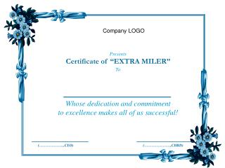 "Presents Certificate of ""EXTRA MILER"" To"