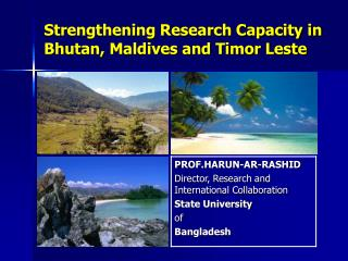 Strengthening Research Capacity in Bhutan, Maldives and Timor Leste