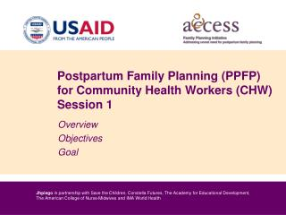 Postpartum Family Planning (PPFP) for Community Health Workers (CHW) Session 1
