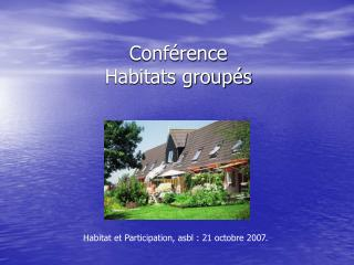 Conf rence   Habitats group s