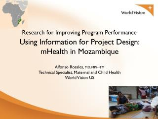 Using Information for Project Design: mHealth in Mozambique