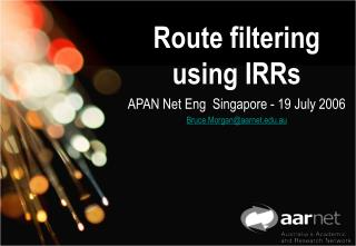 Route filtering  using IRRs