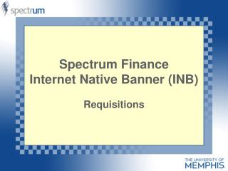 Spectrum Finance Internet Native Banner (INB)