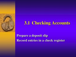 3.1	Checking Accounts
