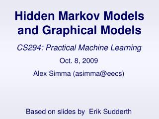 Hidden Markov Models and Graphical Models