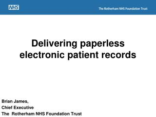 Delivering paperless electronic patient records