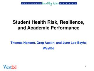 Student Health Risk, Resilience, and Academic Performance