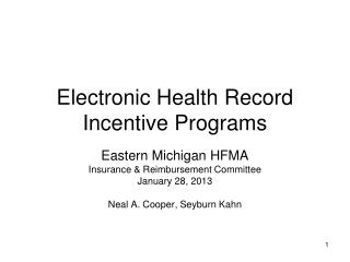Electronic Health Record Incentive Programs