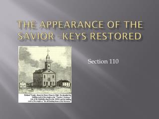 THE APPEARANCE OF THE SAVIOR –KEYS RESTORED