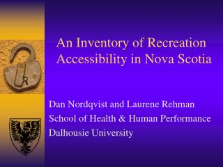 An Inventory of Recreation Accessibility in Nova Scotia