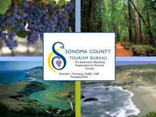 The Destination Marketing Organization for Sonoma Country