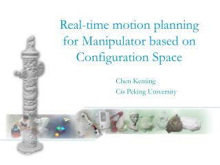 Real-time motion planning for Manipulator based on Configuration Space