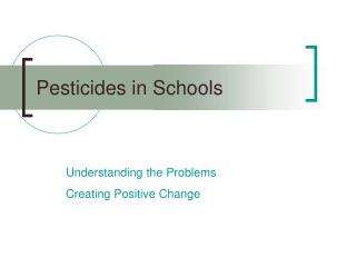 Pesticides in Schools
