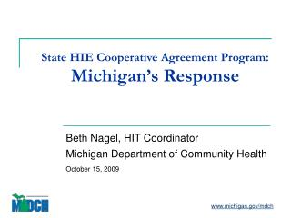 State HIE Cooperative Agreement Program: Michigan's Response