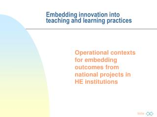 Embedding innovation into teaching and learning practices