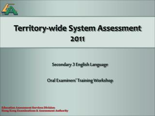 Territory-wide System Assessment 2011