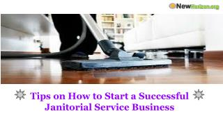 Tips on How to Start a Successful Janitorial Service Busines