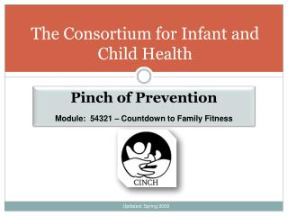 The Consortium for Infant and Child Health