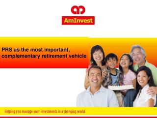 PRS as the 1 st  choice, retirement vehicle