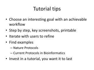 Tutorial tips