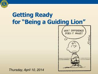 "Getting Ready  for ""Being a Guiding Lion"""