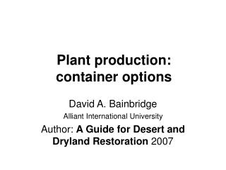 Plant production:  container options
