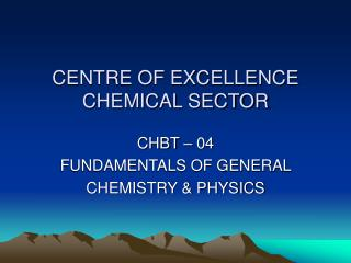 CENTRE OF EXCELLENCE CHEMICAL SECTOR