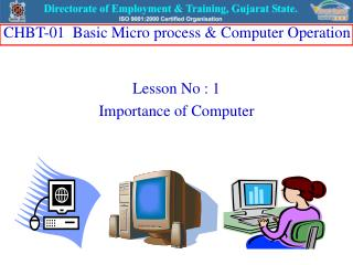 Lesson No : 1 Importance of Computer
