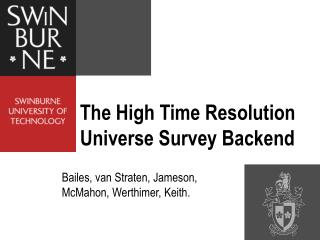 The High Time Resolution Universe Survey Backend