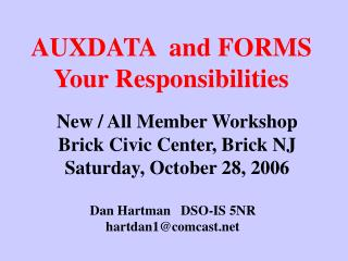 AUXDATA  and FORMS Your Responsibilities