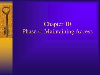 Chapter 10  Phase 4: Maintaining Access