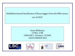 Multidimensional classification of burst triggers from the fifth science run of LIGO