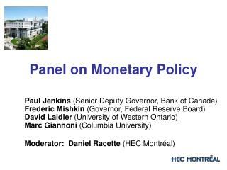 Panel on Monetary Policy