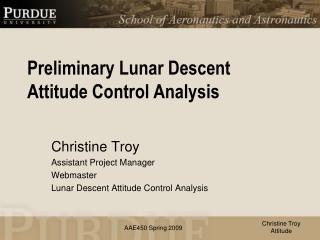 Preliminary Lunar Descent Attitude Control Analysis
