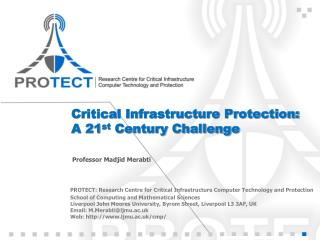 Critical Infrastructure Protection: A 21 st  Century Challenge