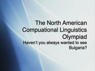 The North American Compuational Linguistics Olympiad