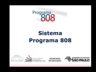 Sistema Programa 808