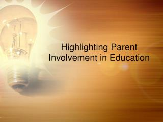 Highlighting Parent Involvement in Education