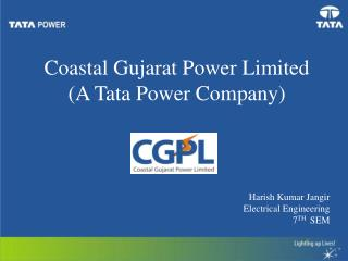 Coastal Gujarat Power Limited (A Tata Power Company)