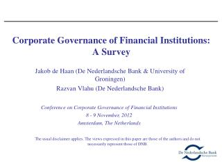 Corporate Governance of Financial Institutions: A Survey