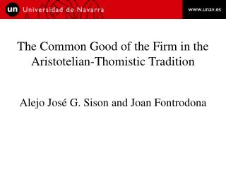 The Common Good of the Firm in the Aristotelian-Thomistic Tradition