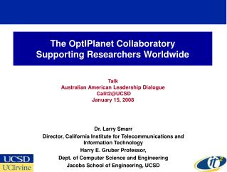 The OptIPlanet Collaboratory Supporting Researchers Worldwide
