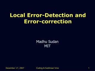 Local Error-Detection and Error-correction