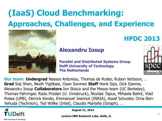 (IaaS) Cloud Benchmarking: Approaches, Challenges, and Experience