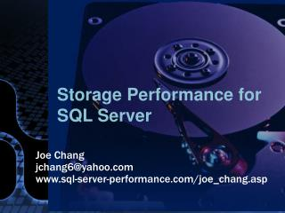 Storage Performance for SQL Server